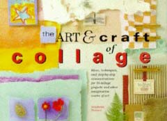 The Art & Craft of Collage