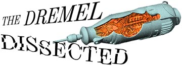 THE DREMEL DISSECTED